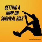 Survival Bias – Sunday Surgical Scrub – 30 October 2016