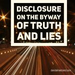 Truth, Lies & Disclosure – Sunday Surgical Scrub – 13 November 2016