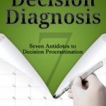 Decision Diagnosis