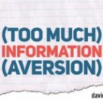 Information Aversion & the Ostrich Effect