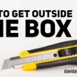 How To Get Outside The Box