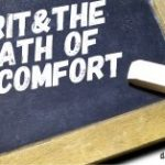Grit & the Path of Discomfort
